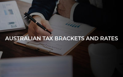 Understanding the Updated Australian Tax Brackets and Rates in Details