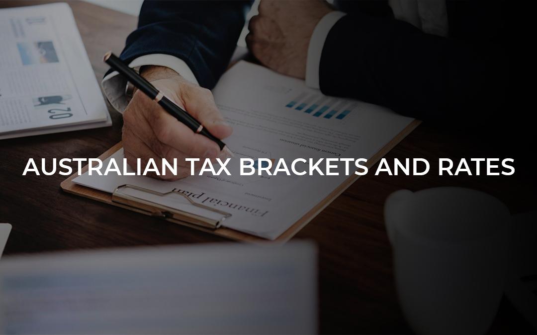 Australian Tax Brackets and Rates
