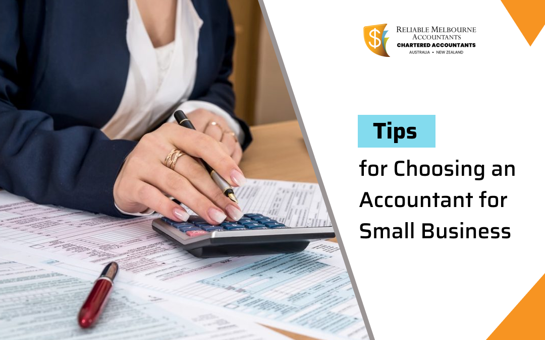 Tips for Choosing an Accountant for Small Business