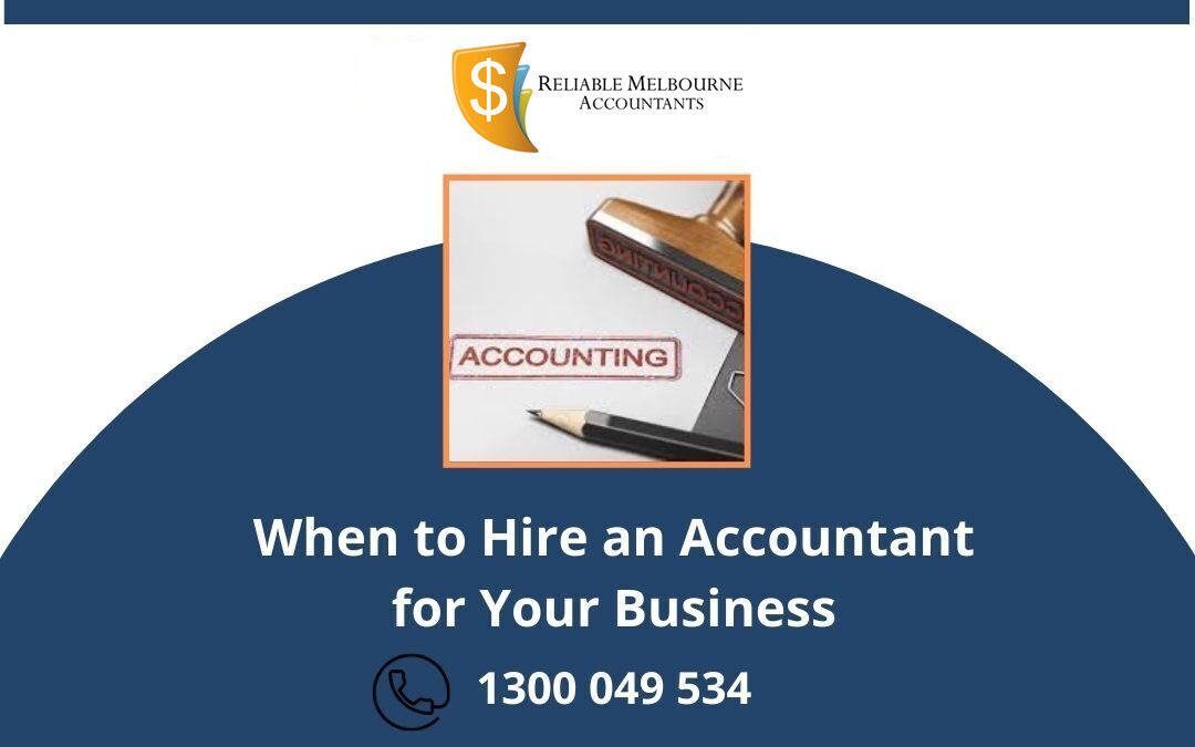 When to Hire an Accountant for Your Business