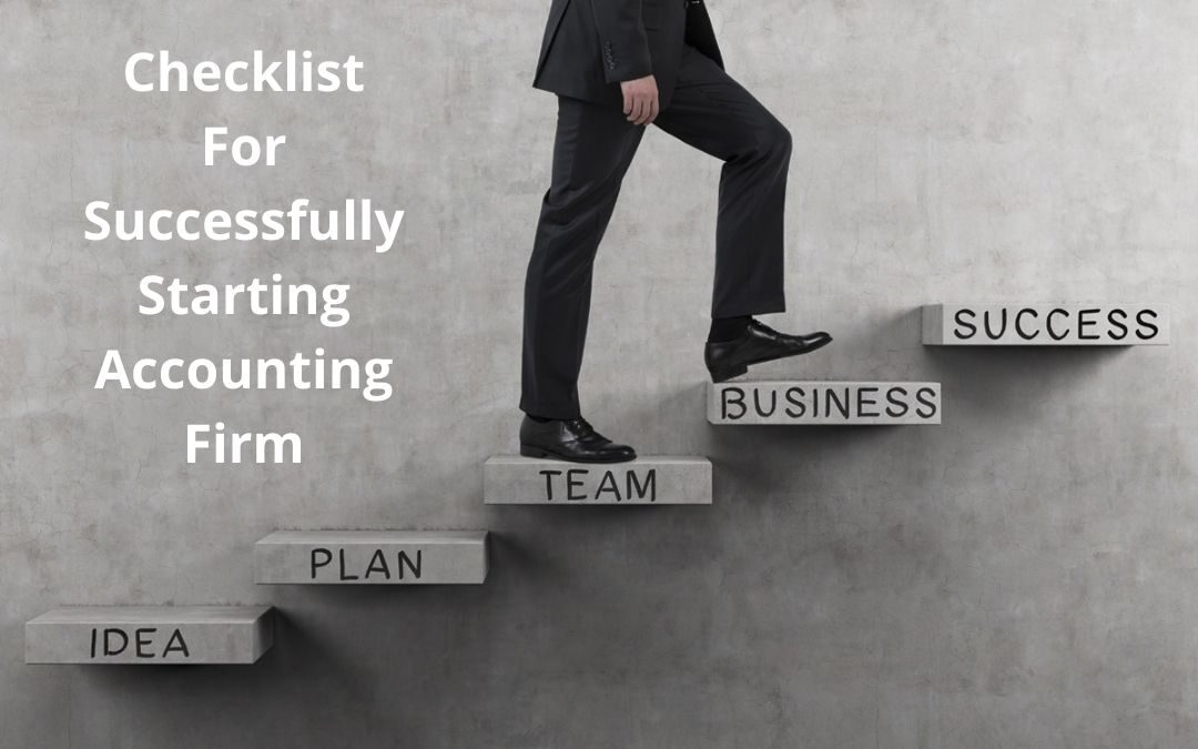 Checklist For Successfully Starting Accounting Firm