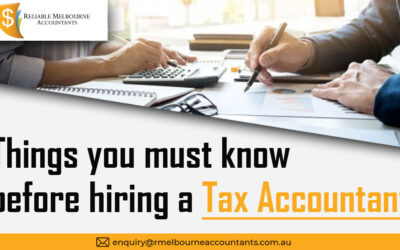 Things You Should Know Before Hiring a Tax Accountant