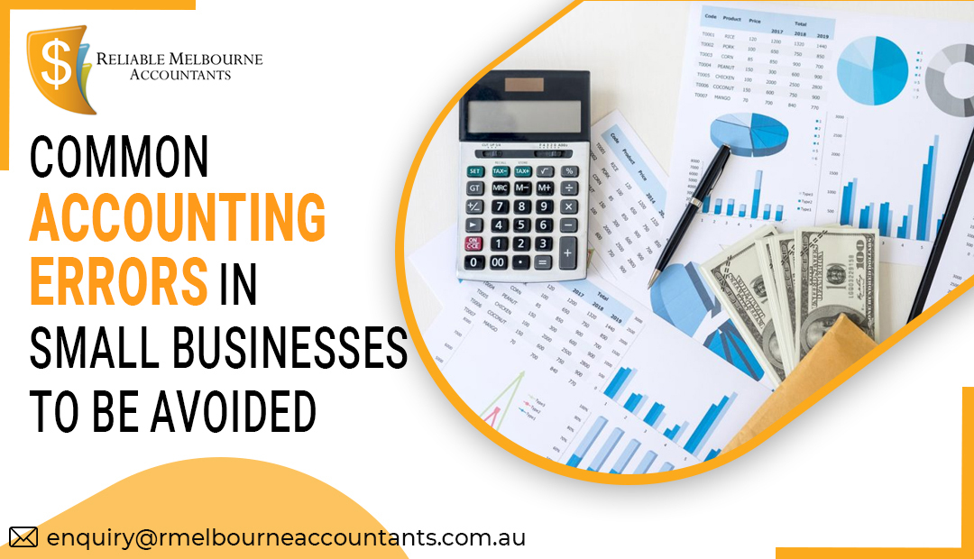 Common accounting errors in small businesses to be avoided