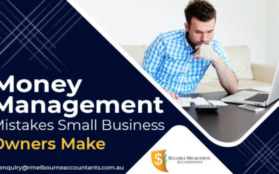 Money Management Mistakes Small Business Owners Make