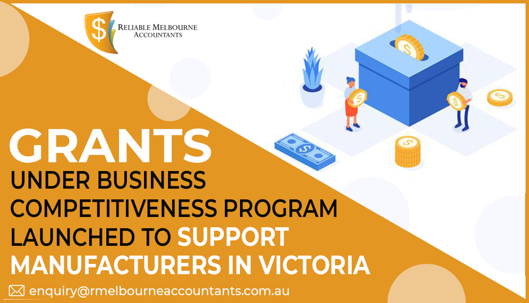Grants under Business Competitiveness Program launched to support manufacturers in Victoria