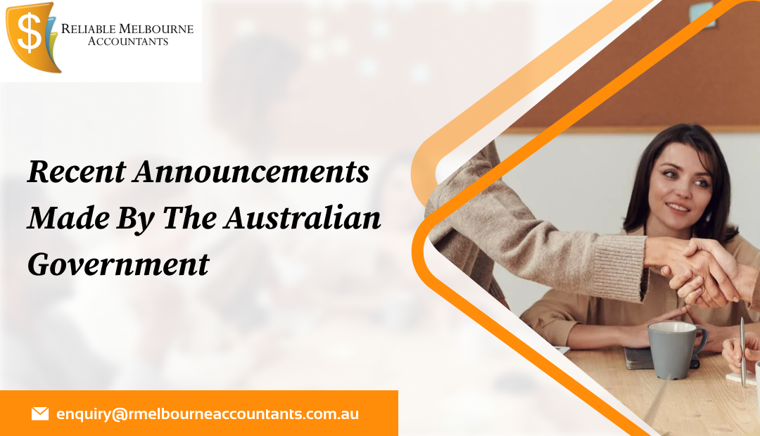 Recent announcements made by the Australian Government