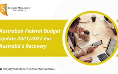 Australian Federal Budget Update 2021/2022 for Australia's Recovery