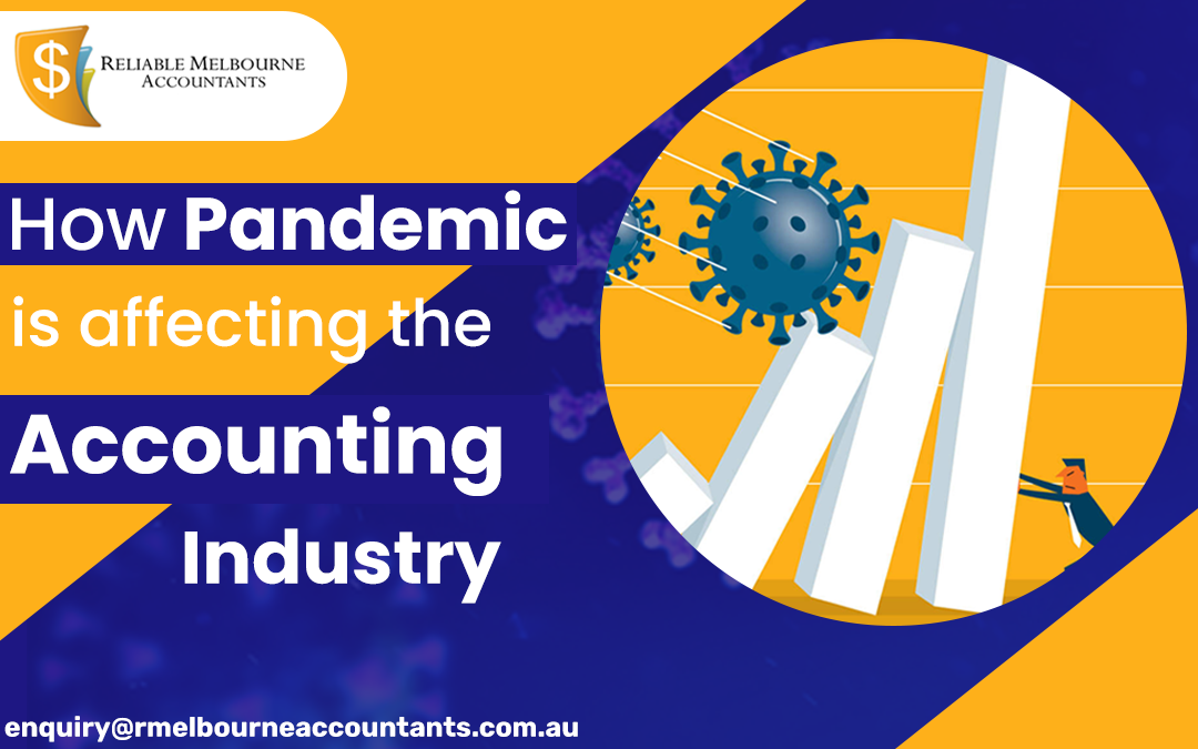 How Pandemic is affecting the Accounting Industry