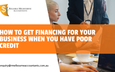 How to Get Financing for Your Business When You Have Poor Credit