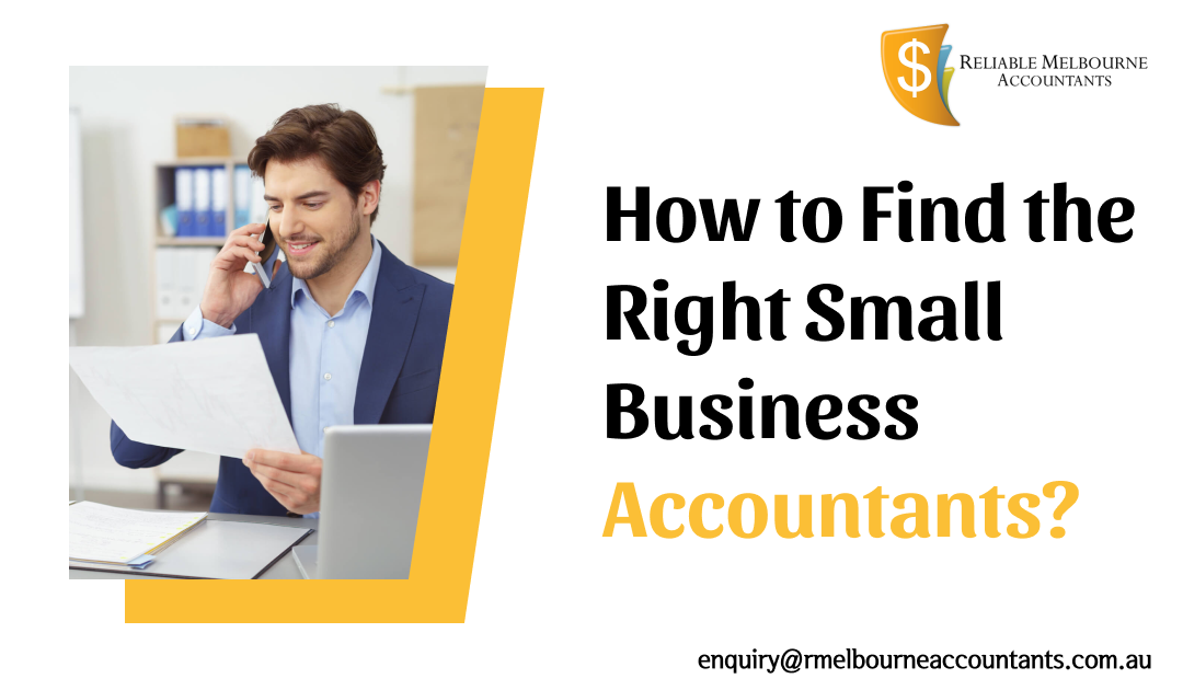 How to Find the Right Small Business Accountants?